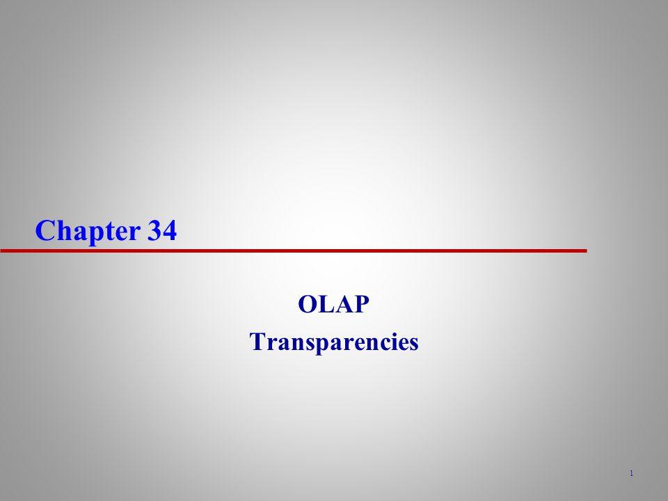 Chapter 34 OLAP Transparencies