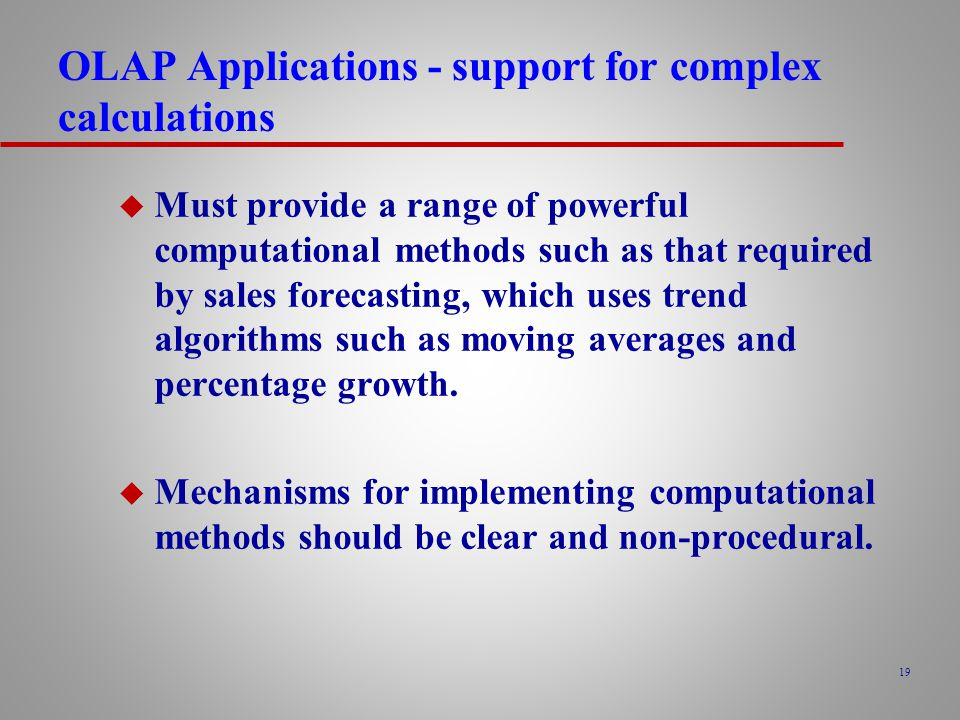 OLAP Applications - support for complex calculations