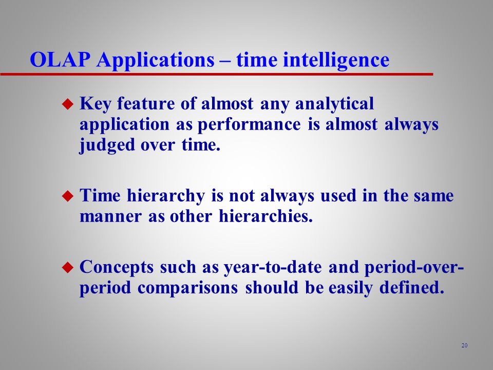 OLAP Applications – time intelligence