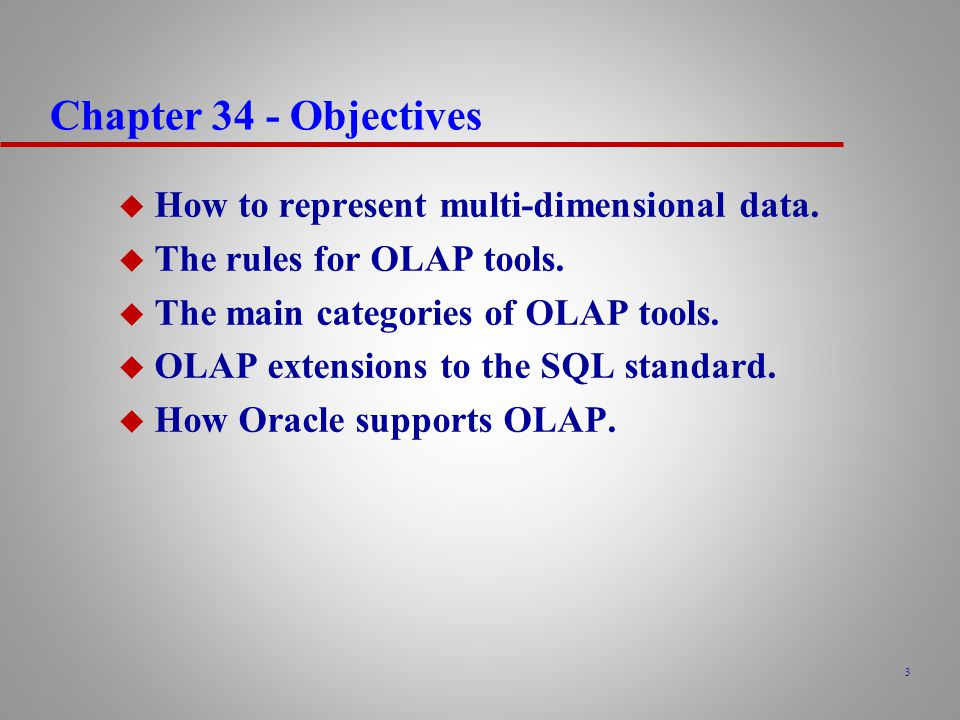 Chapter 34 - Objectives How to represent multi-dimensional data.