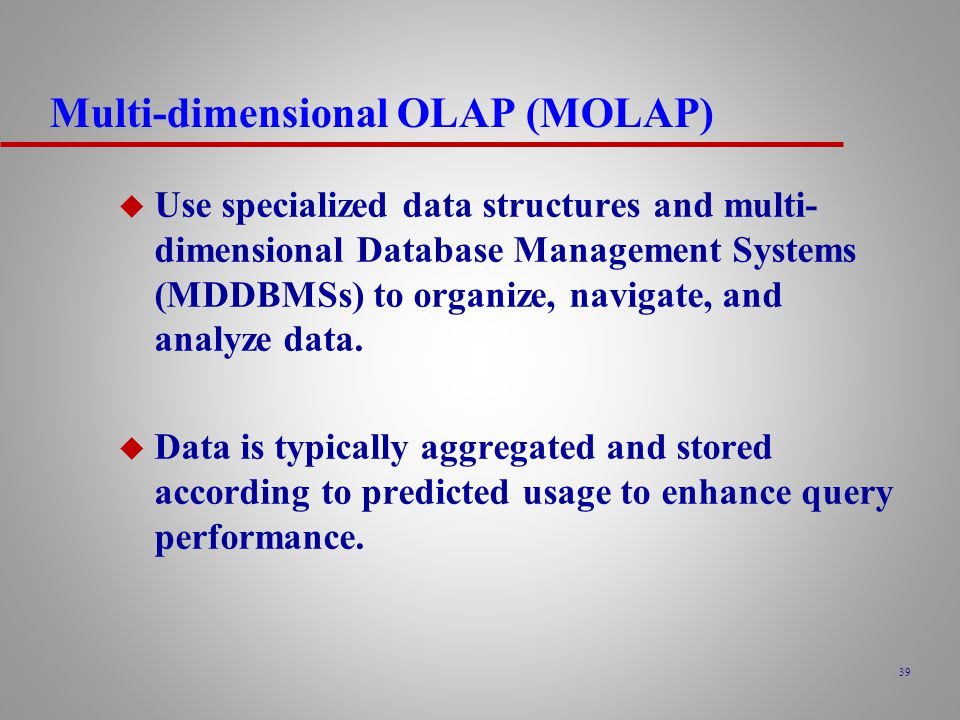 Multi-dimensional OLAP (MOLAP)