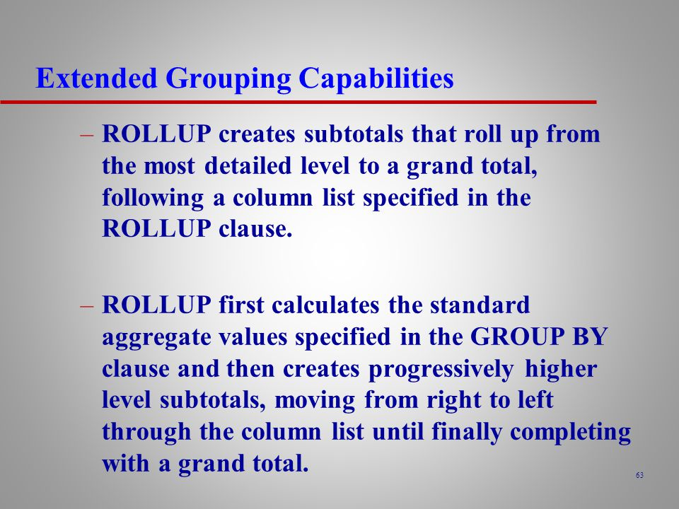 Extended Grouping Capabilities