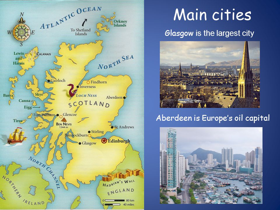 Main cities Glasgow is the largest city