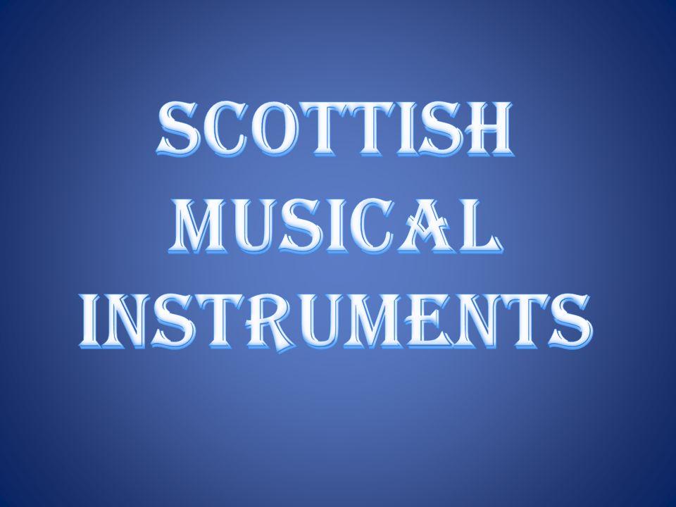Scottish musical instruments
