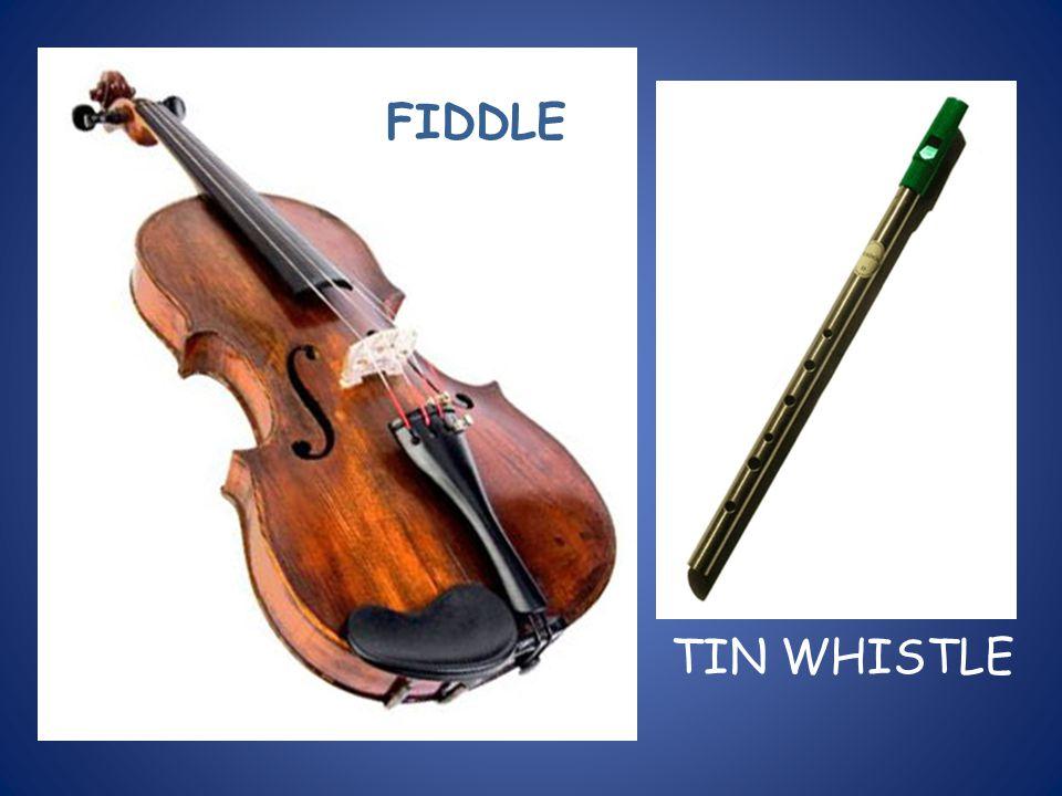 FIDDLE TIN WHISTLE