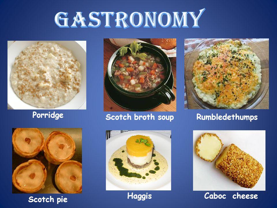 gastronomy Porridge Scotch broth soup Rumbledethumps Haggis