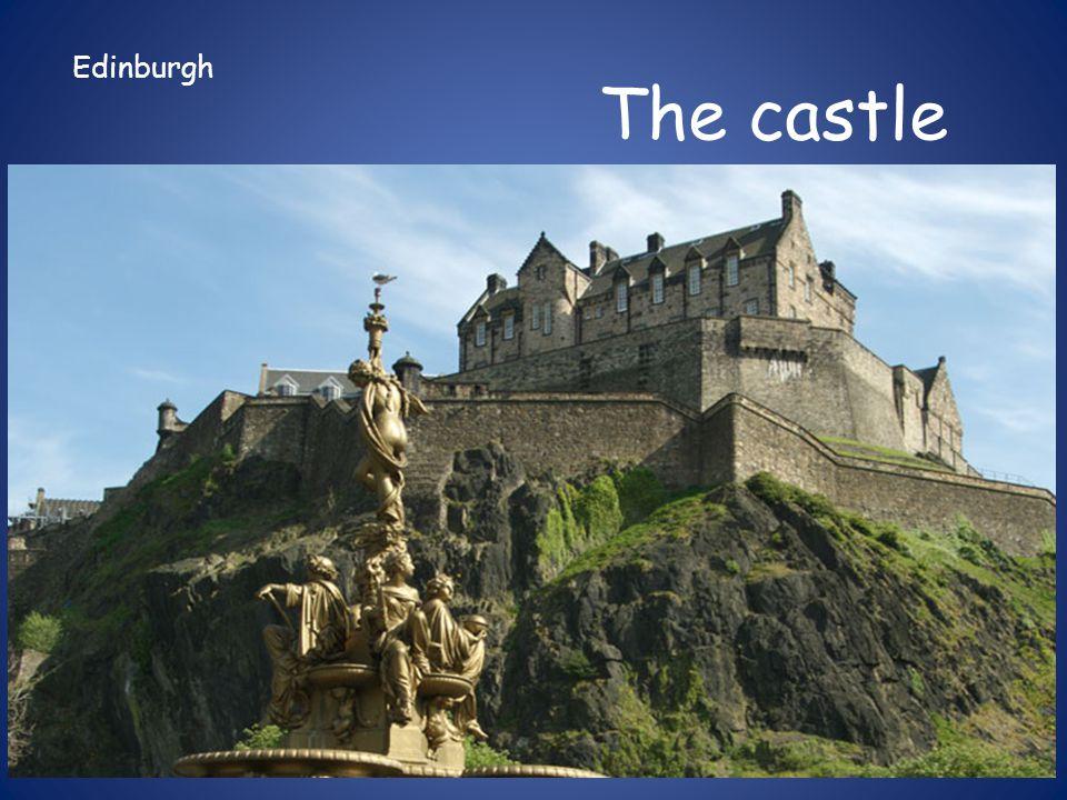 Edinburgh The castle