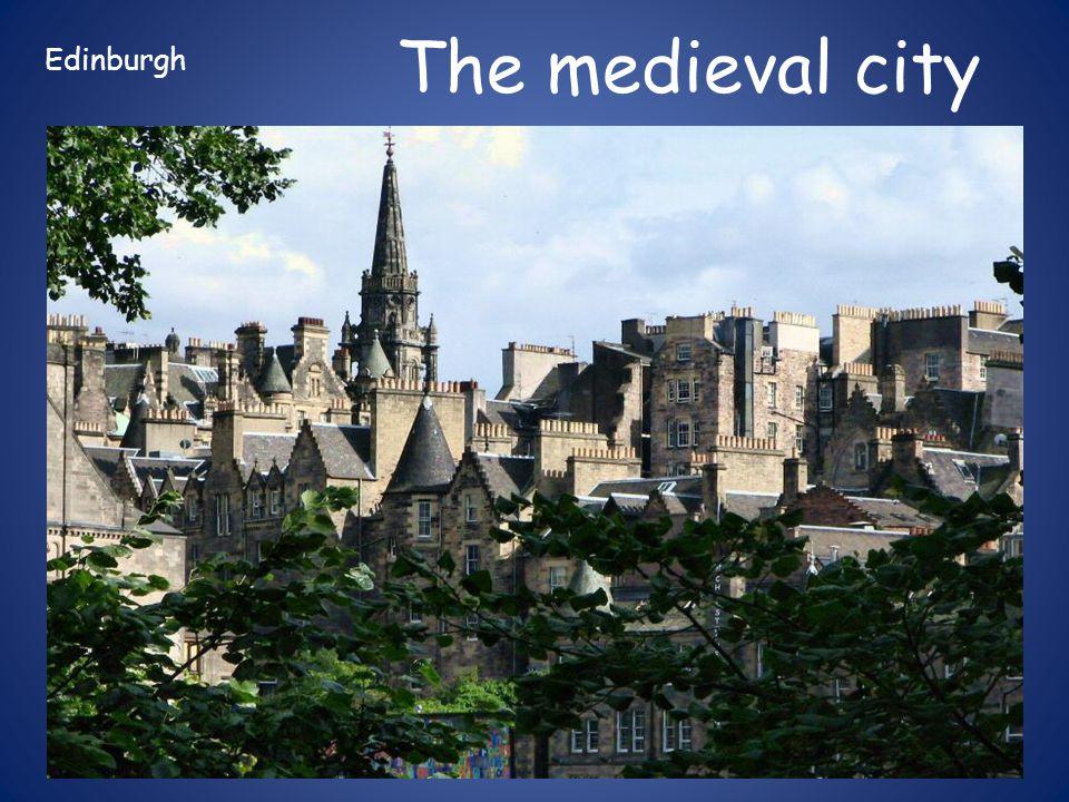 The medieval city Edinburgh