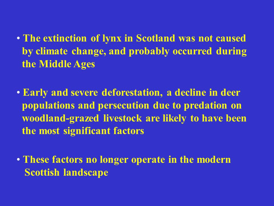 The extinction of lynx in Scotland was not caused