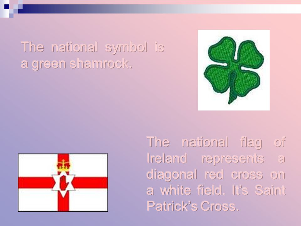 The national symbol is a green shamrock.