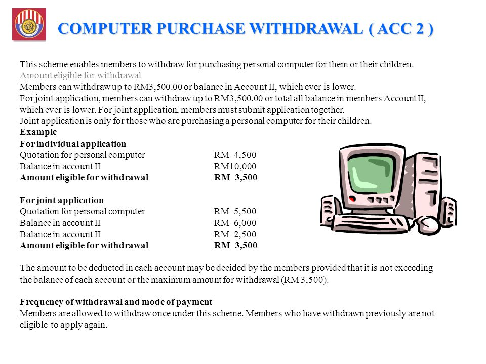 COMPUTER PURCHASE WITHDRAWAL ( ACC 2 )