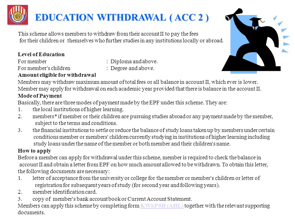 EDUCATION WITHDRAWAL ( ACC 2 )