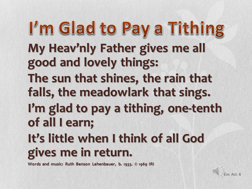 I'm Glad to Pay a Tithing