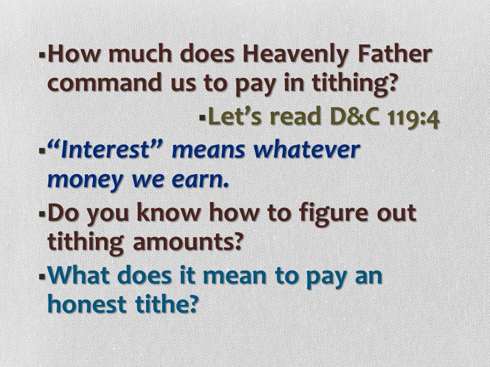 How much does Heavenly Father command us to pay in tithing