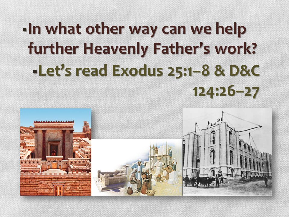 In what other way can we help further Heavenly Father's work