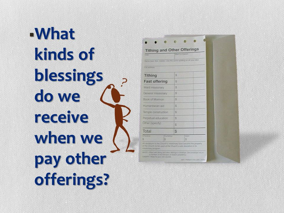 What kinds of blessings do we receive when we pay other offerings