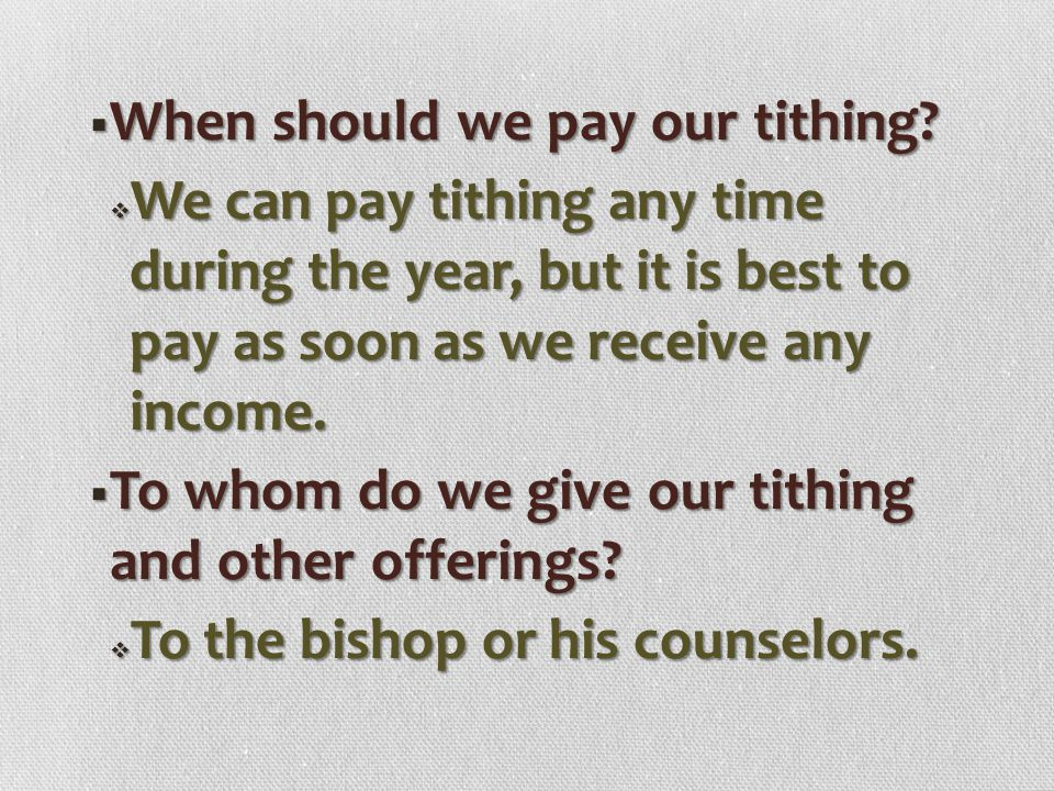 When should we pay our tithing