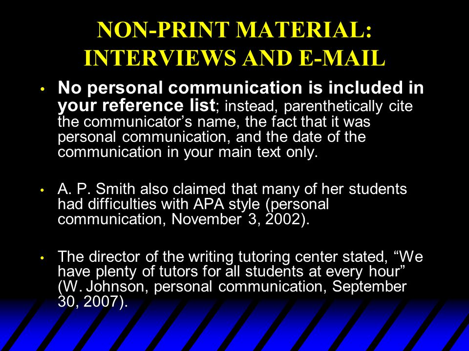 NON-PRINT MATERIAL: INTERVIEWS AND E-MAIL
