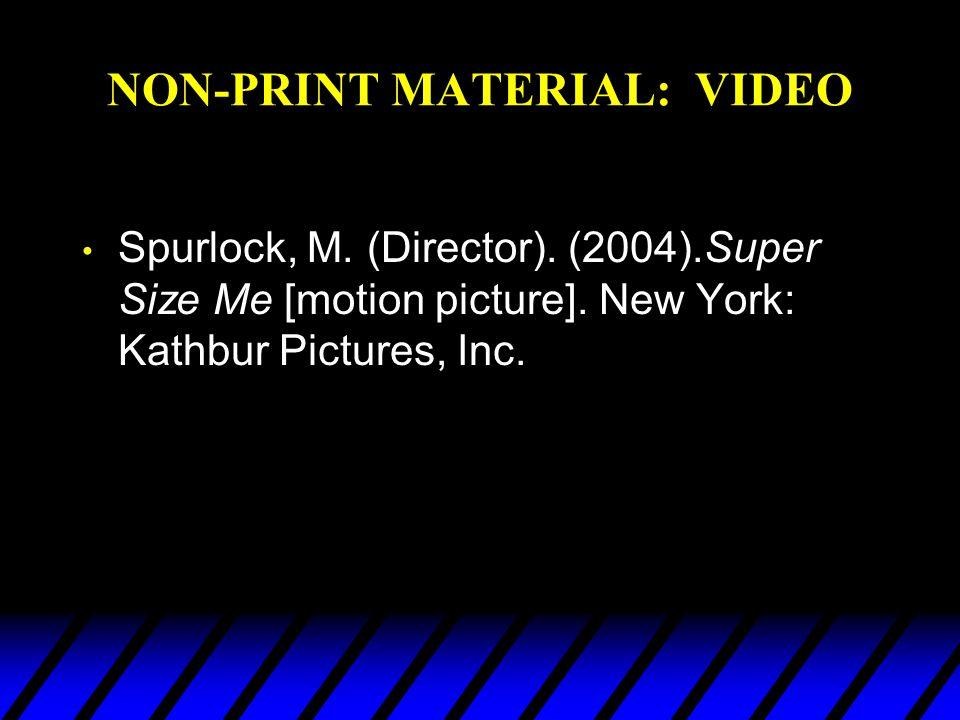 NON-PRINT MATERIAL: VIDEO