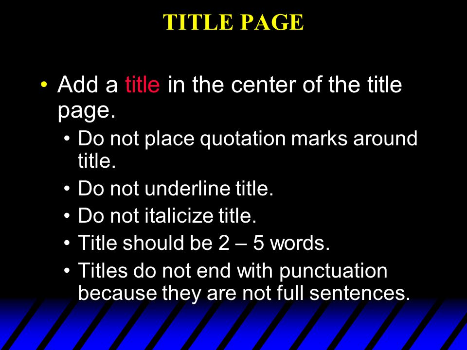 Add a title in the center of the title page.