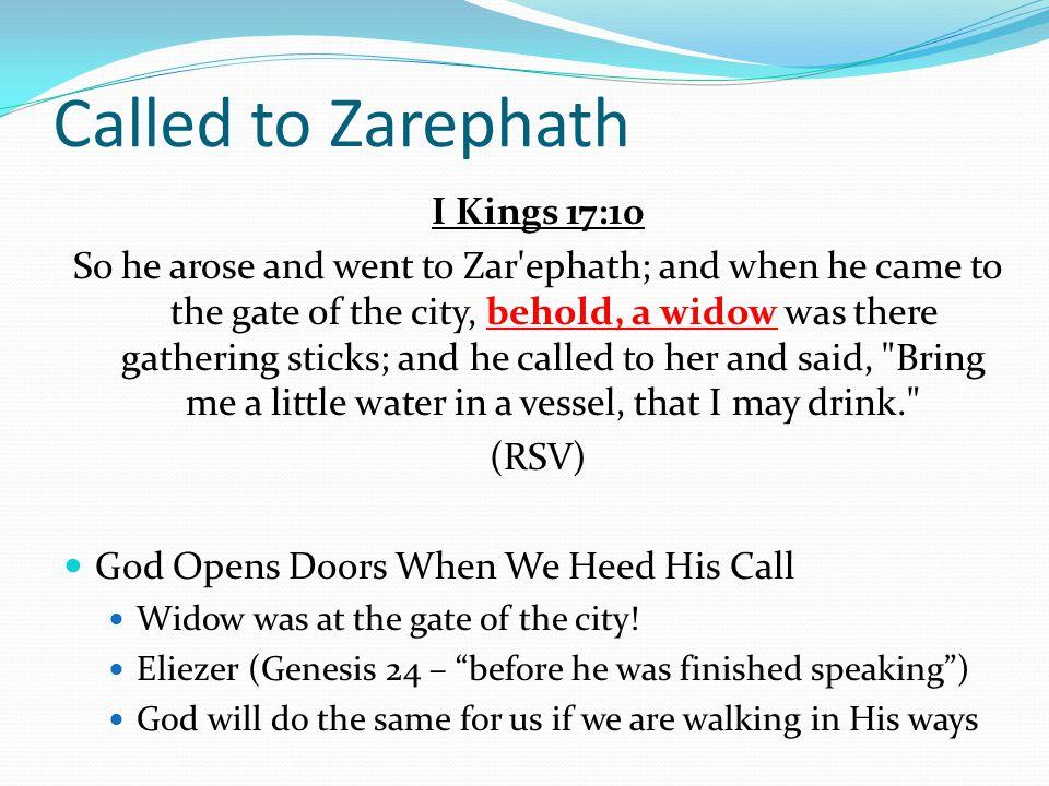 Called to Zarephath I Kings 17:10
