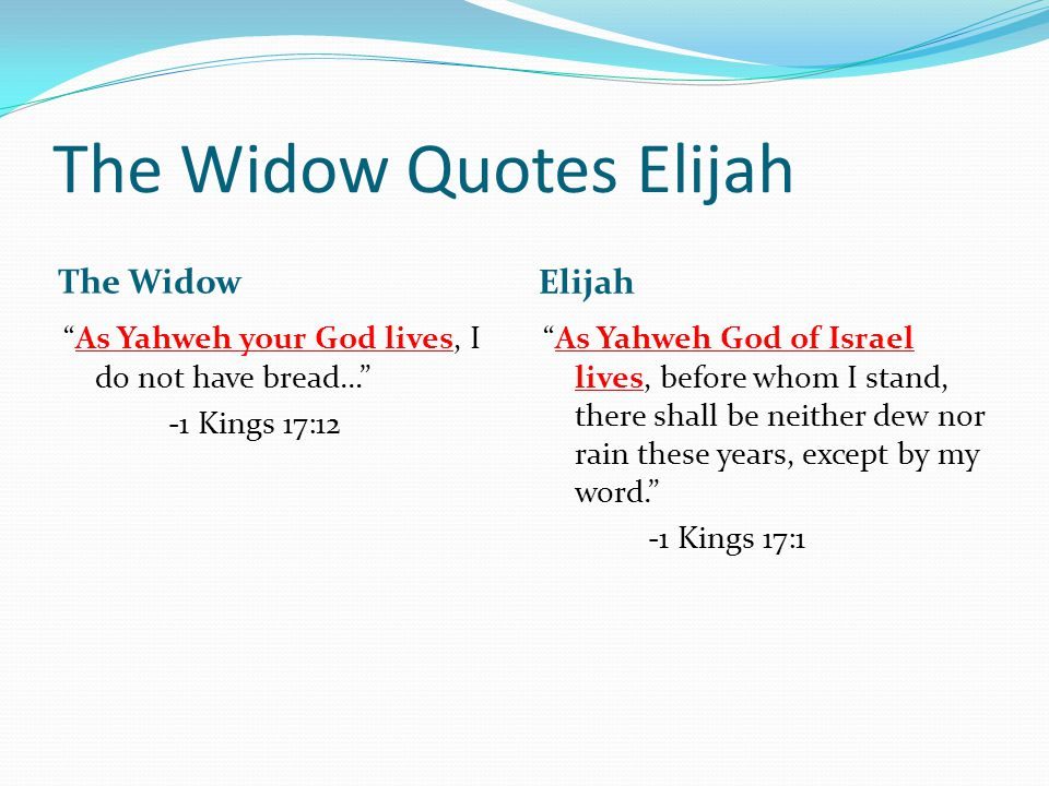 The Widow Quotes Elijah