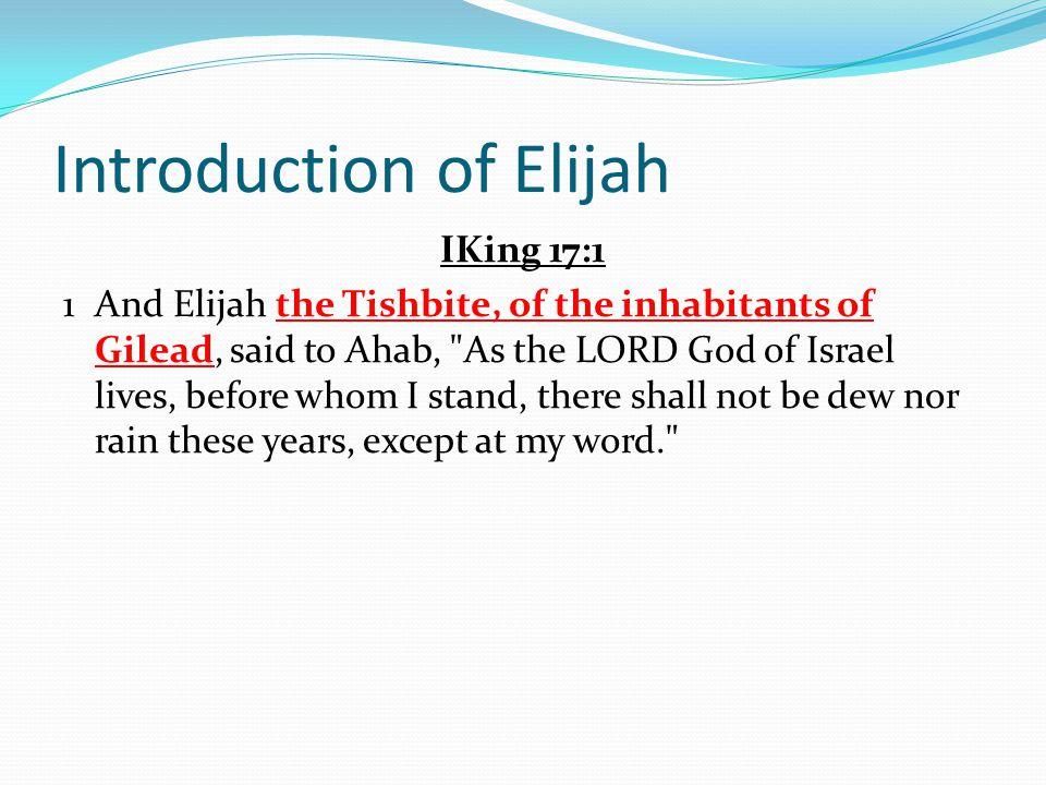 Introduction of Elijah