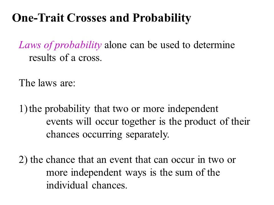 One-Trait Crosses and Probability