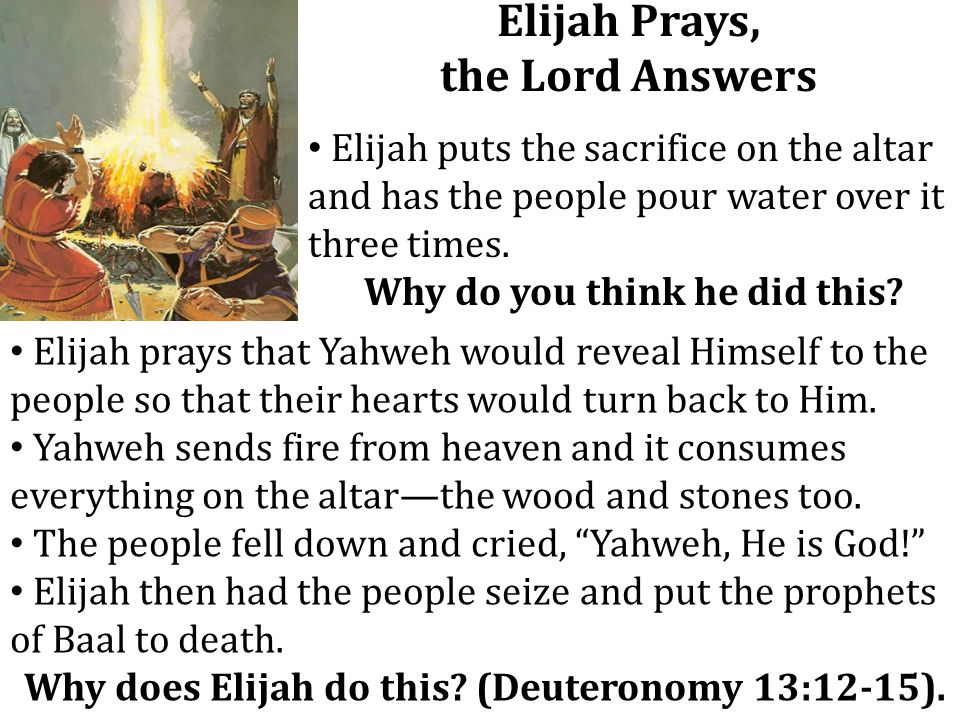 Elijah Prays, the Lord Answers