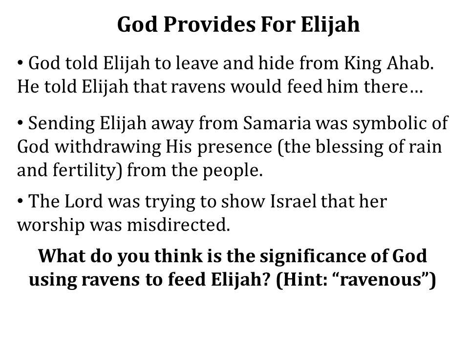 God Provides For Elijah