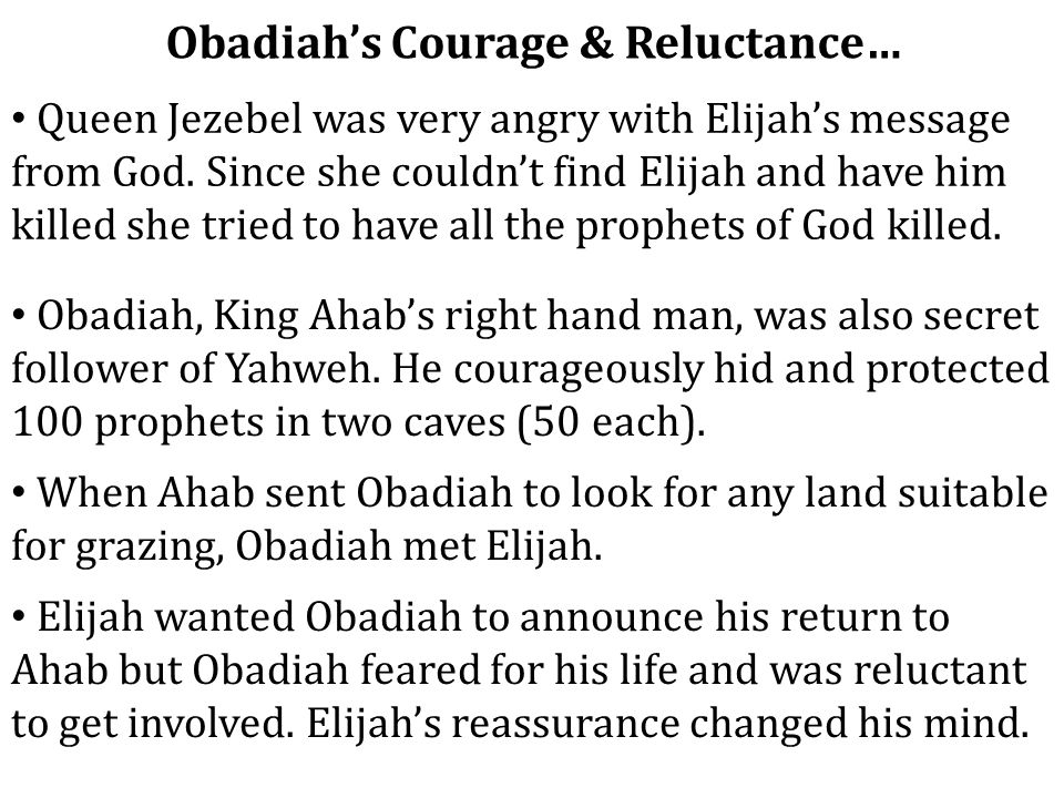 Obadiah's Courage & Reluctance…