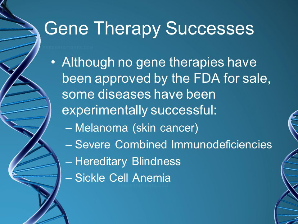 Gene Therapy Successes