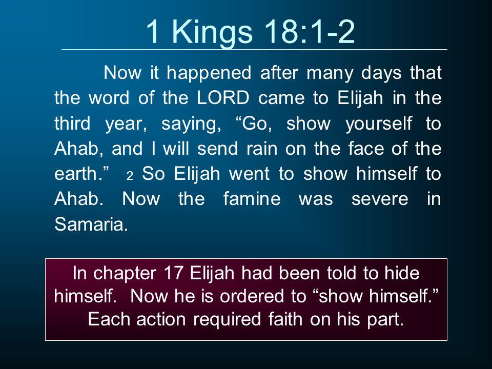 1 Kings 18:1-2