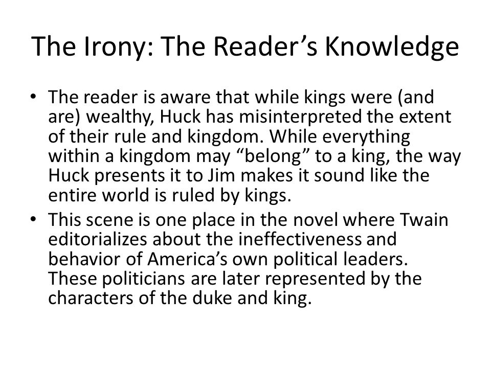 The Irony: The Reader's Knowledge