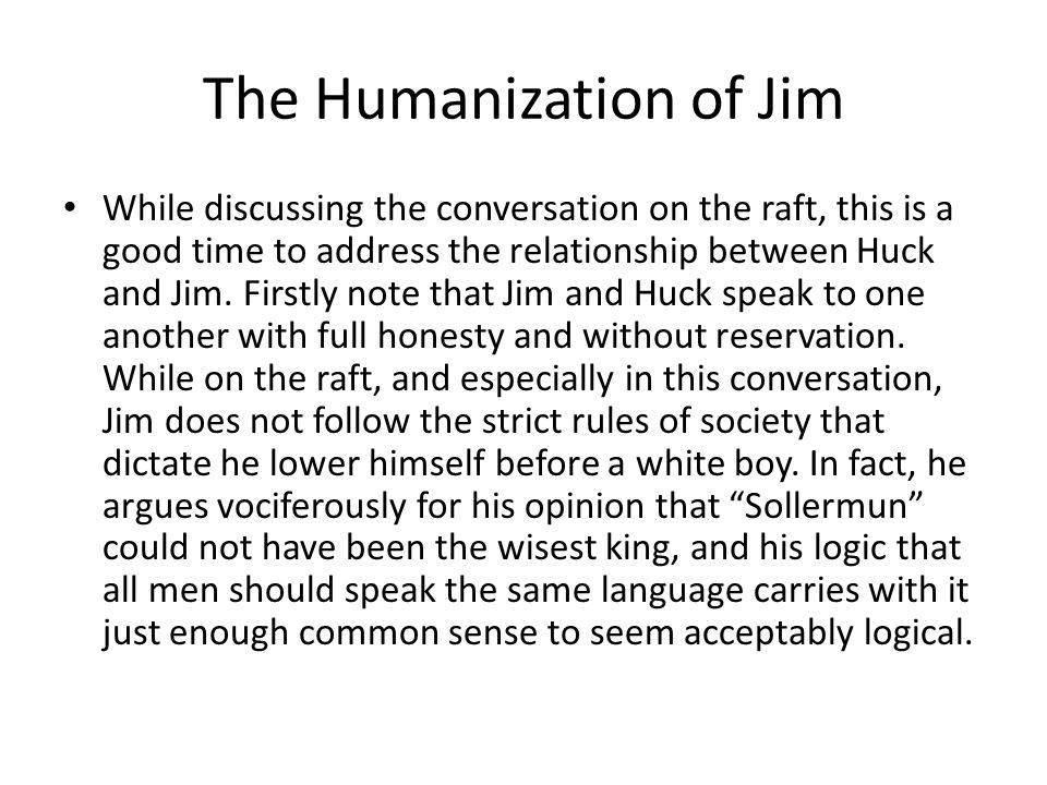 The Humanization of Jim