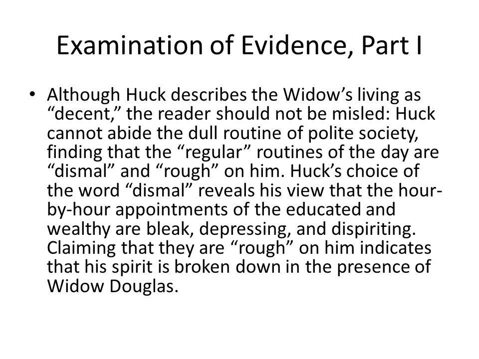 Examination of Evidence, Part I