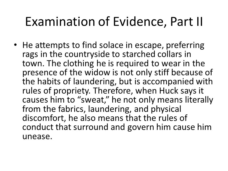 Examination of Evidence, Part II