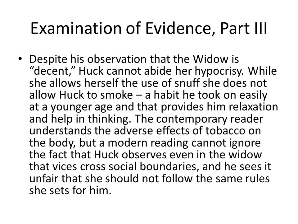 Examination of Evidence, Part III