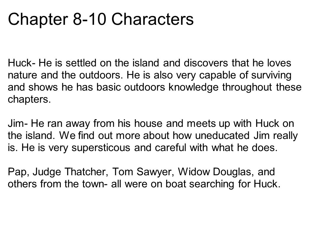 how to write a chapter breakdown of huck