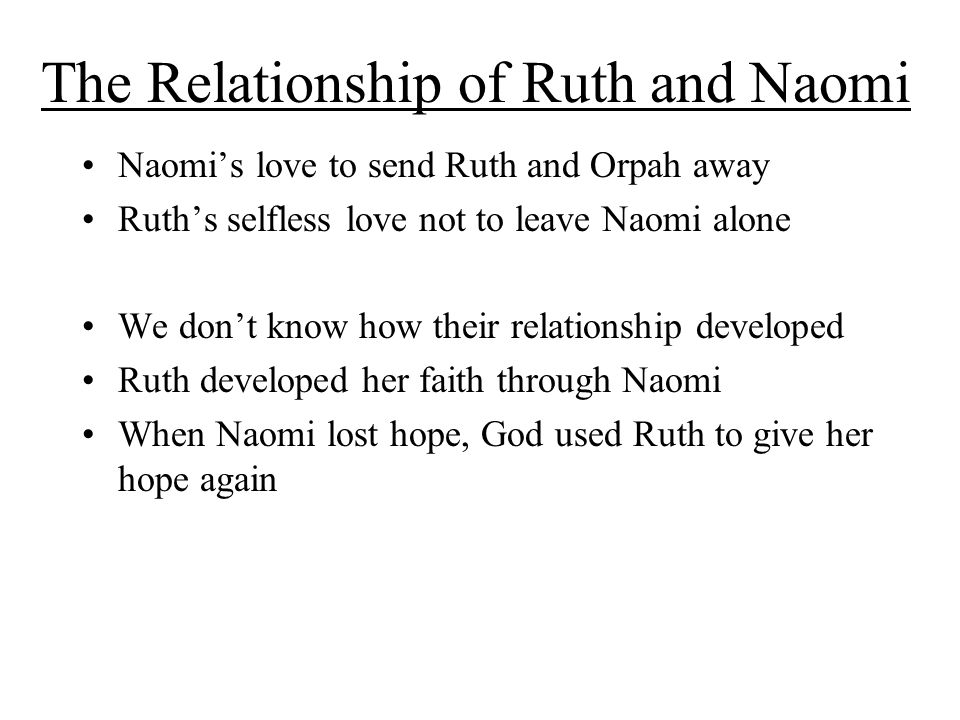 The Relationship of Ruth and Naomi