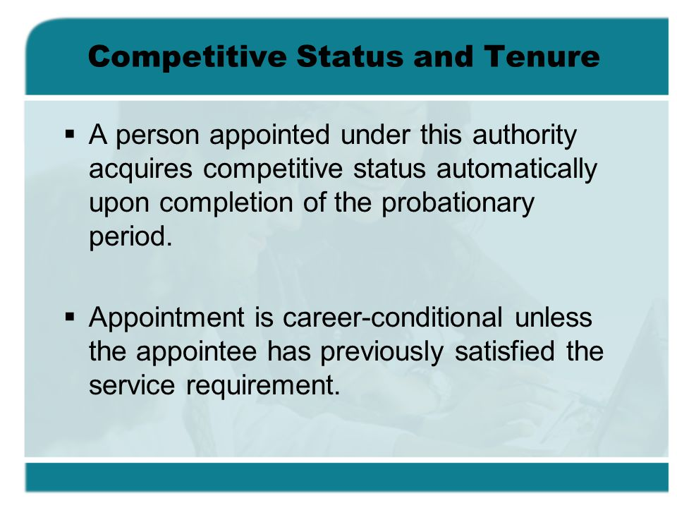 Competitive Status and Tenure