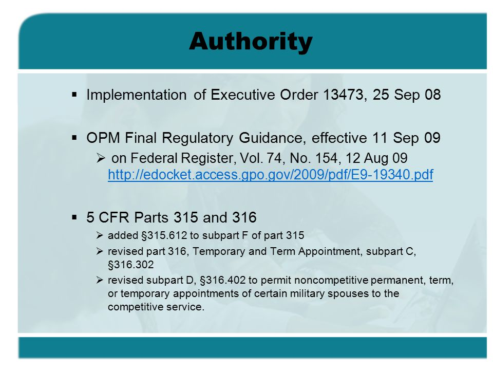 Authority Implementation of Executive Order 13473, 25 Sep 08