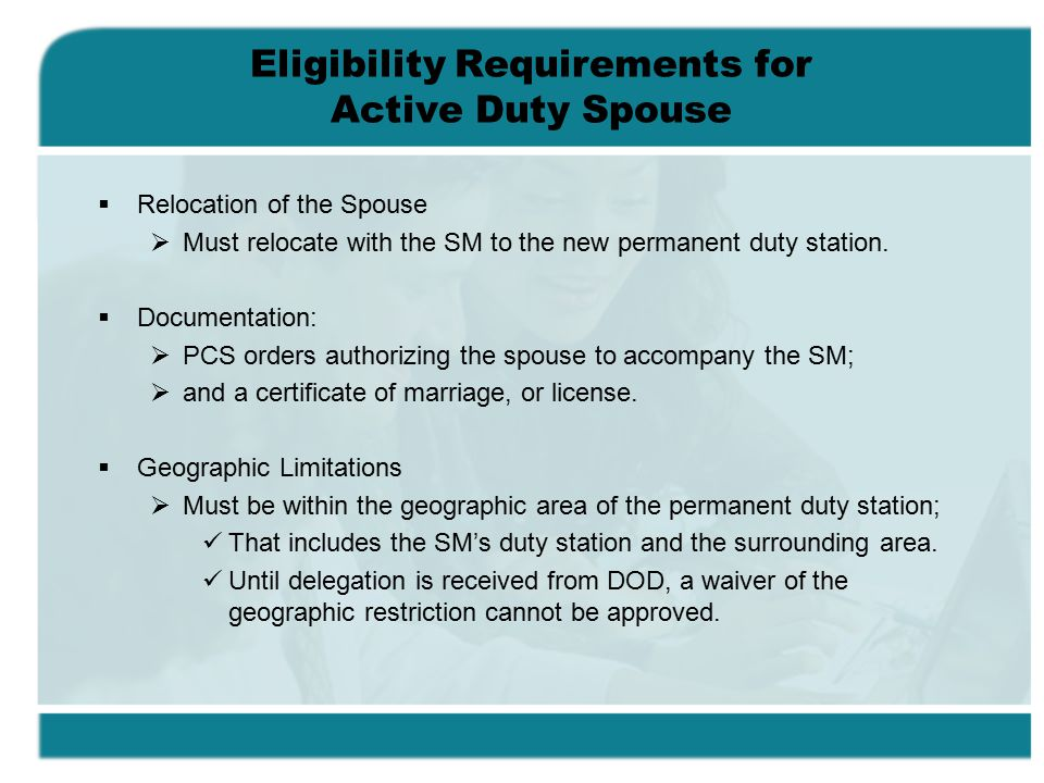 Eligibility Requirements for Active Duty Spouse