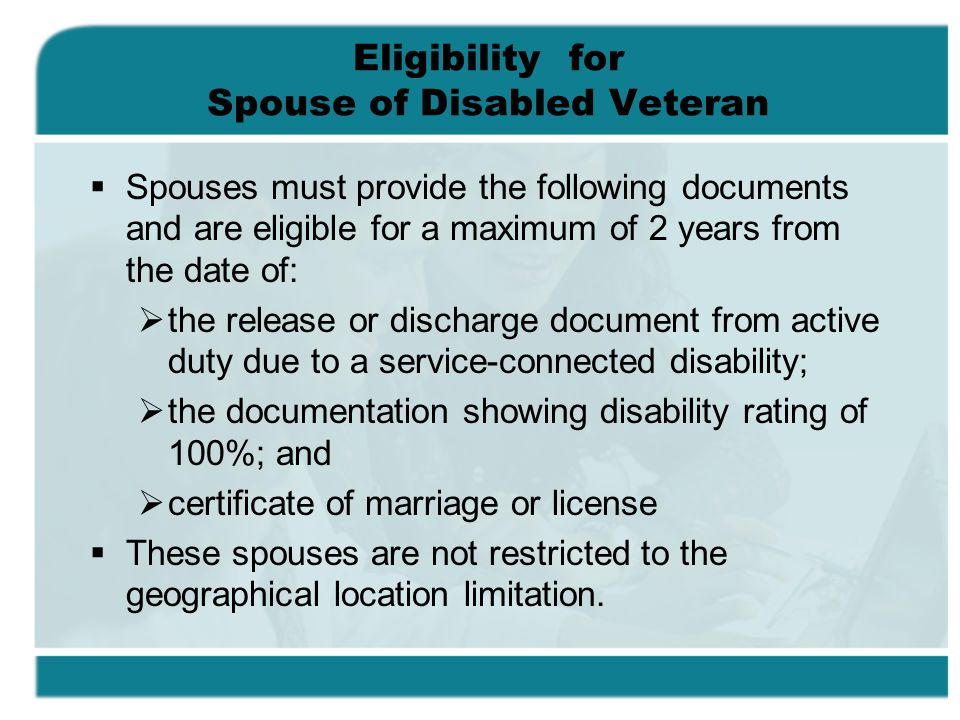 Eligibility for Spouse of Disabled Veteran