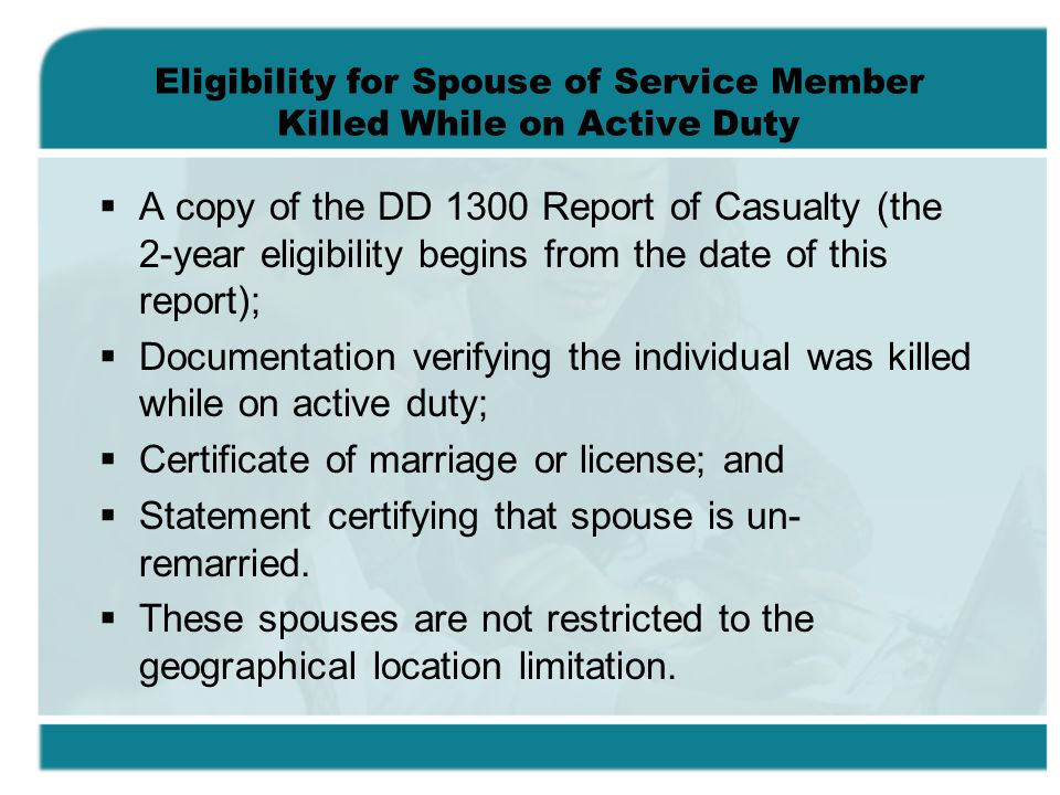 Eligibility for Spouse of Service Member Killed While on Active Duty