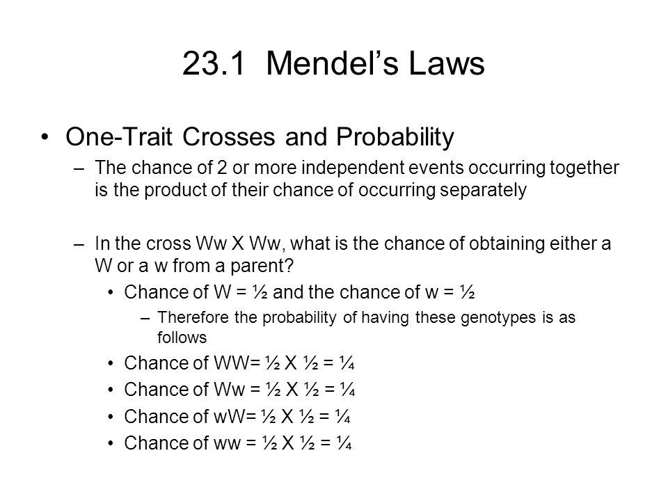 23.1 Mendel's Laws One-Trait Crosses and Probability