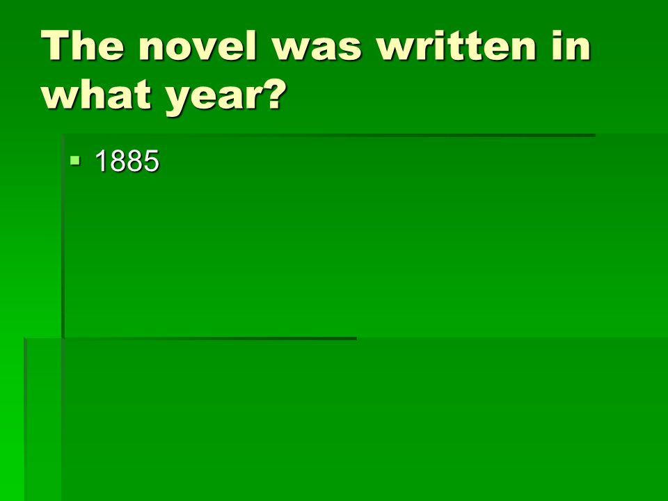 The novel was written in what year