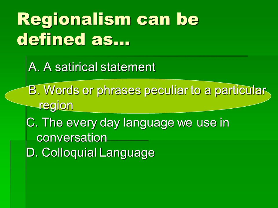 Regionalism can be defined as…