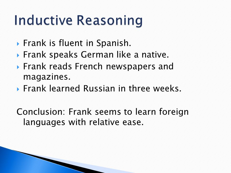 Inductive Reasoning Frank is fluent in Spanish.