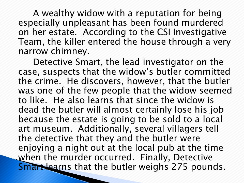 A wealthy widow with a reputation for being especially unpleasant has been found murdered on her estate.